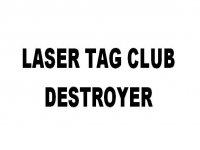Laser Tag Club Destroyer