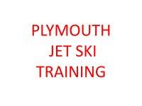 Plymouth jet ski training