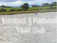 Blackpool and Fleetwood Yacht Club Sailing